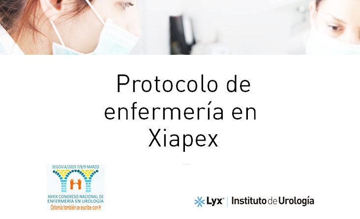 Protocolo Xiapex Enfermería Urológica